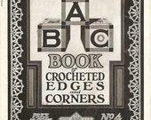 Vintage 1920s ABC Book of Crocheted Edges & Corners