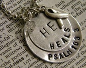 "Handstamped ""He Heals Psalm 103:3"" Cancer Awareness Necklace"
