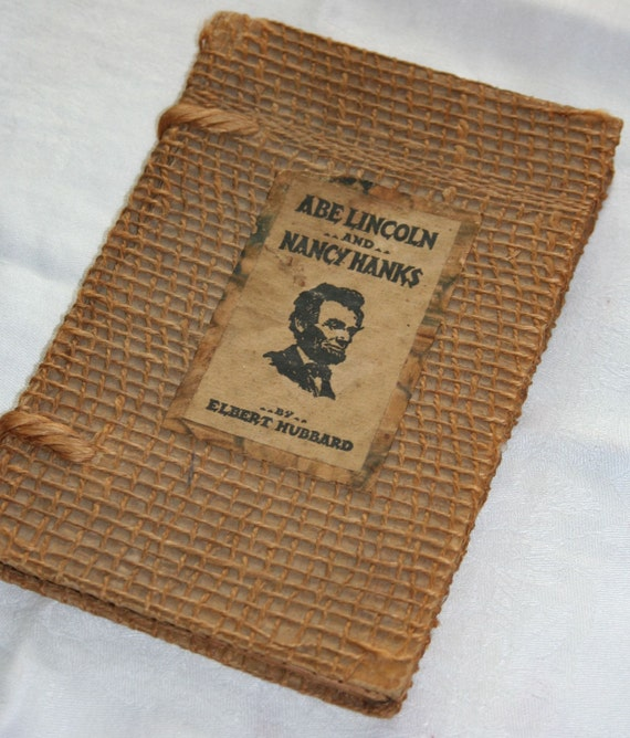 Abe Lincoln Books: Abe Lincoln And Nancy Hanks Book By Elbert Hubbard By