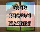 Custom Hipstamagnets: Reserved for Katrina