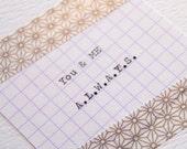 You & ME always handmade Greetings card