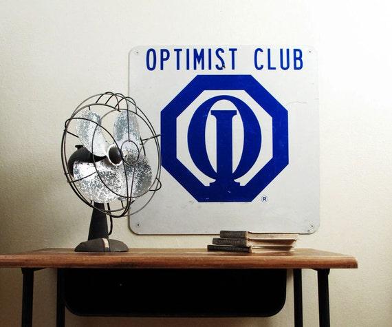 Vintage Metal Sign : Optimist International Square Sign
