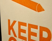 Keep Calm and Write On 11 x 17 Letterpress Poster