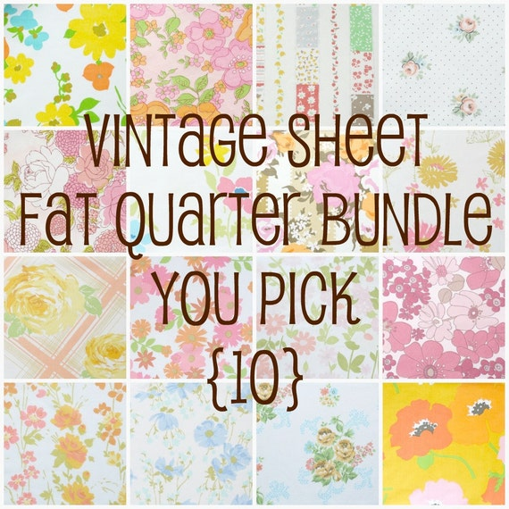 vintage sheet fat quarter bundle - you pick 10