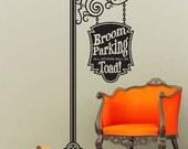 Broom Parking Wall Decal Sticker Art -  Hanging Sign - Halloween Decoration