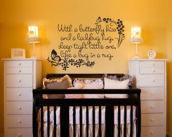 Nursey Wall Decal - With a Butterfly Kiss and a Ladybug Hug - kids room decor