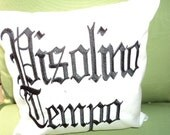 Pisolino Tempo Nap Time Pillow The way Gramma Bunchie use to say it Sunbrella Embroidered