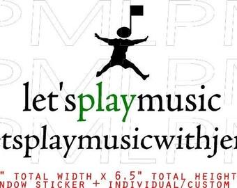 Lets Play Music window decal plus custom website