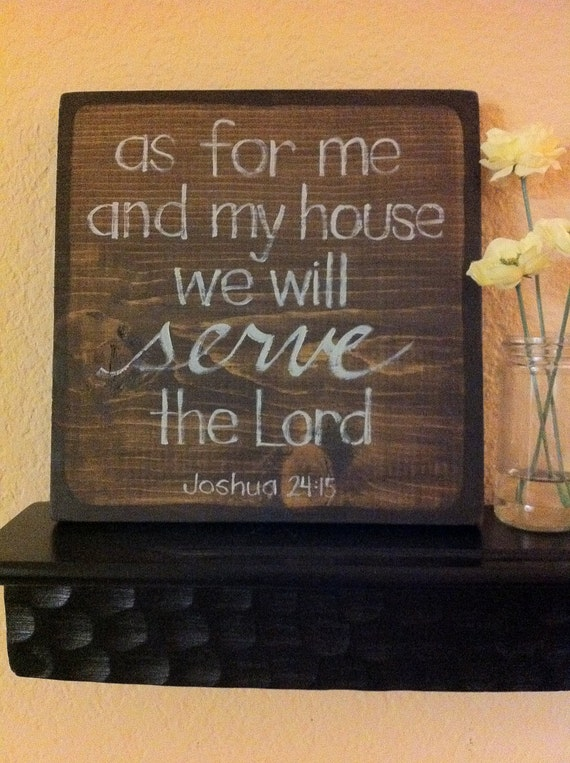 Bible Verse Art - Christian Art - Joshua 24:15 As For Me and My House - 9x9 Wood Block - Easter - Made to Order