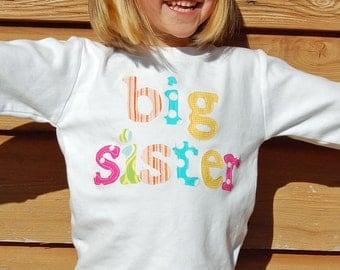Big Sister Shirt, Big Sis Shirt, Sibling Set, Big Sister T Shirt -Choose Sleeve Length and Shirt Color