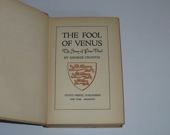 Book, biograpthical, Chronicle, The Fool of Venus, Story of Peive Vidal by George Cronyn 1934, Biographical, Antique books,