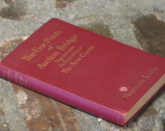 Vintage Book - The Fine Points of Auction Bridge by Florence Irwin Together with an Exposition of The New Count