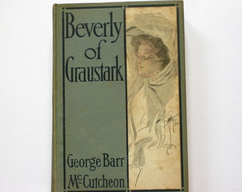 Beverly of Graustark by George Barr MeCutcheon, Antiquarian Book