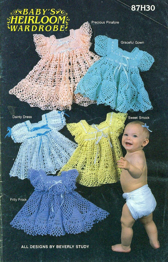 BABY'S HEIRLOOM WARDROBE - 5 Beautiful, Ruffled, Frilly Crocheted Dresses - 1983 Annie's Attic -  Designs by Beverly STudy
