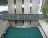 Eat Drink and Be Merry Rustic Wooden Sign - Kitchen Art
