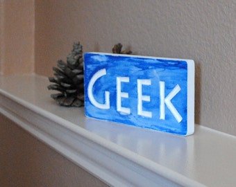 Geek Carved Sign - Reclaimed Wood