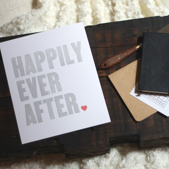 Happily Ever After - Original Wood Type Letterpress - Grey 8x10