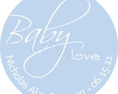 Personalized Baby Love Stickers - Baby Shower Stickers, Party Favor Labels, Address Labels, Announcement Seals - Choice of Size