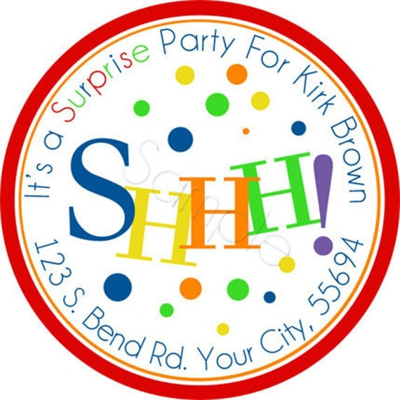 SHHH It's A Surprise Party Personalized Stickers - Party Favor Labels, Address Labels, Birthday Stickers, Envelope Seals - Choice of Size