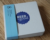 BEER is GOOD Blue Coasters, modern beer cap design (Letterpress printed, 3.5 inches) set of 8, perfect gift for home brewer or beer lover