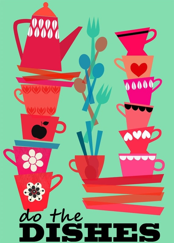 SPRING SALE - Do the Dishes-art print