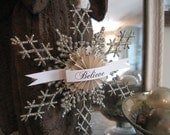 RESERVED Custom Order for  jayna27 ..........Aged Glitter Snowflake ORNAMENT Gift Tag Adornment  Shabby French Chic Believe