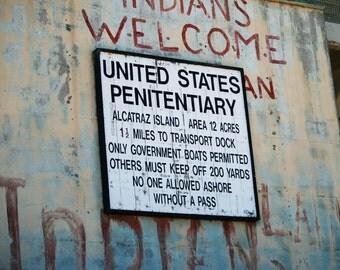 Old Alcatraz (Prison) Island Sign - Fine Art Photograph - Free Shipping