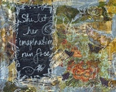 She Let Her Imagination Run Free print of mixed media acrylic painting
