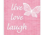 Live Love Laugh Coaster in Pink