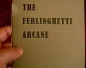 The Ferlinghetti Arcane (proof copy)