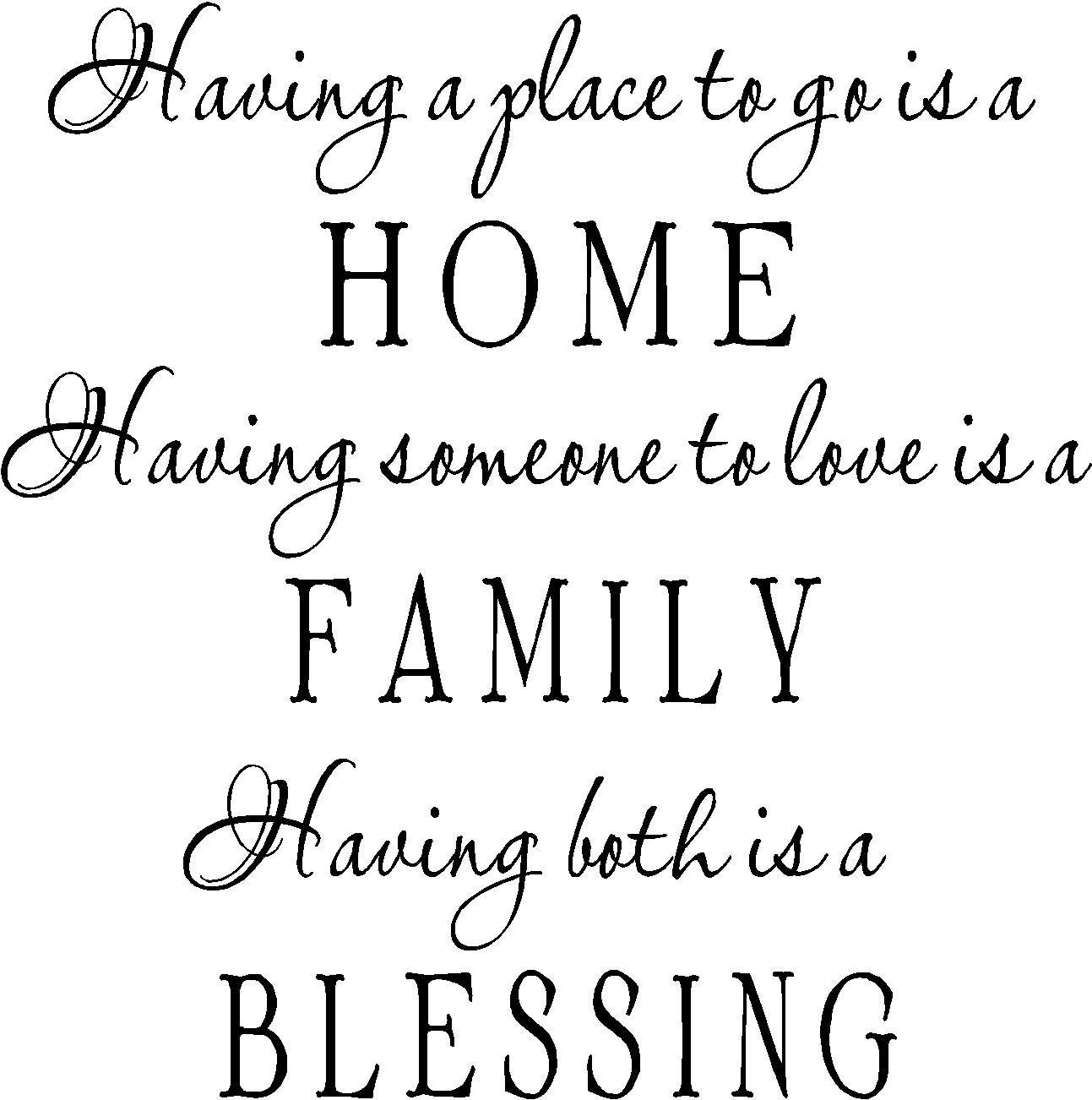I Would Love To Have This Latin Quote Somewhere As I: Having A Place To Go Is Home Having Someon To Love Is Family