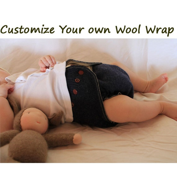 Your Very Own Custom Wool Diaper Cover/Wrap