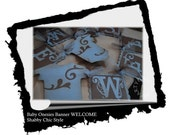 Welcome Baby Banner in Shabby Chic style - Lt. Blue and Dk. Brown -Made to Order-Custom Order Available
