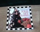 HALLOWEEN Folk Art Book DIY Soft Sculpture Witch, Bats, Wreath, Pennants, Mask, Luminiaries