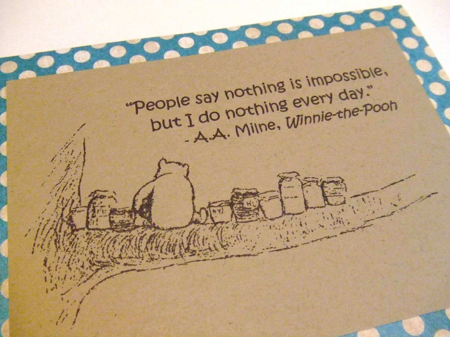 Nothing Is Impossible Winnie the Pooh Quote by prettypetalspaperWinnie The Pooh Honey Quotes