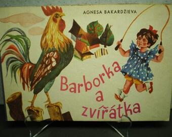 Vintage  1960's Chilren's Picture Book - Barborka A Zviratka by Agnesa Bakardzieva