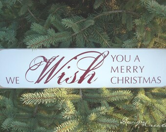 We Wish You A Merry Christmas Wood Sign - Holiday Sign - You Choose Colors, Custom Made - Christmas Sign, distressed, typography