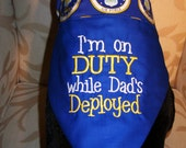 I'm on DUTY While Dad's Deployed, US Air Force Dog Reversible Bandana, Large