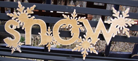 CLEARANCE SNOW and Snowflake Wood Sign