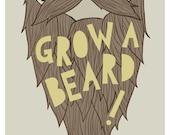 Now 8x10 - Grow A Beard Print