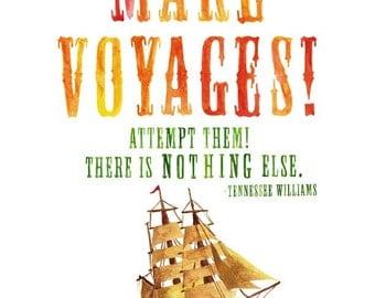 5x7, 8x10 or 8.5x11 - Make Voyages Print