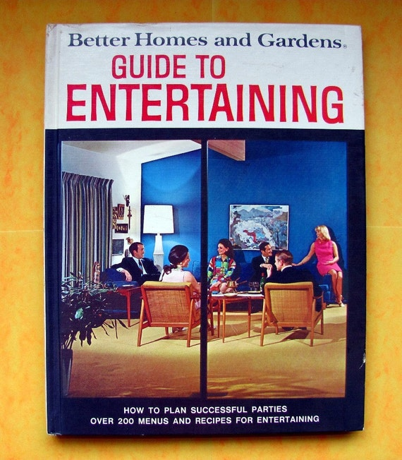 vintage better homes & gardens GUIDE TO ENTERTAINING 60s party planning