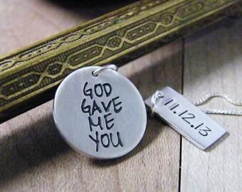relationship, engagement, wedding date sterling silver handstamped heirloom keepsake necklace god gave me you small round matte finish