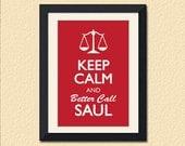 "Breaking Bad Inspired Print, Keep Calm & Better Call Saul, 12x18"""