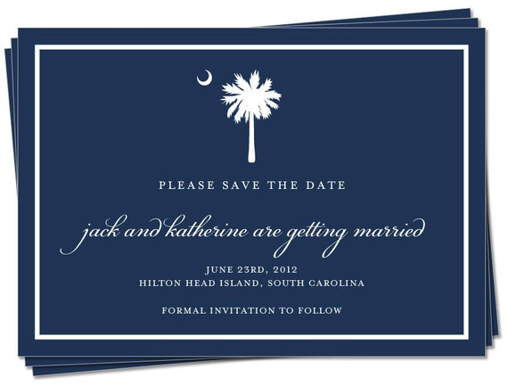 "Reserved for Jamie - PRINTED - Wedding / Engagement / Save the Date Card - South Carolina / Palmetto Moon (125 - 4"" x 5.5"")"