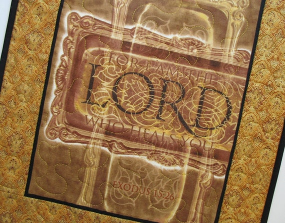 Scripture Wall Hanging or Table Topper fabric from Moda For I AM the Lord who heals you.  Exodus 15 26