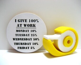 I Give 100% At Work - Funny Wood Magnet