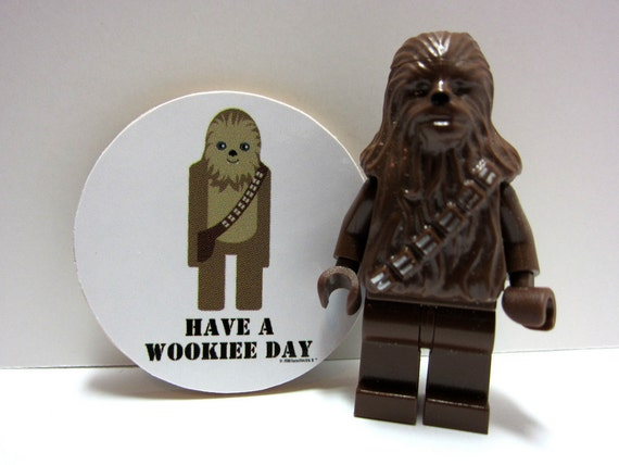 Star Wars Chewbacca- Have A Wookiee (Wonderful) Day - Funny Wood Magnet
