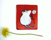 Hand Painted Magnet, Whimsical Mouse Original Art