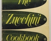 The Zucchini Cookbook  Paula Simmons SC 1974 First Edition